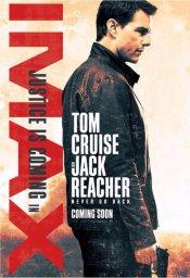 Постеры к фильму Джек Ричер 2: Никогда не возвращайся (Jack Reacher: Never Go Back)
